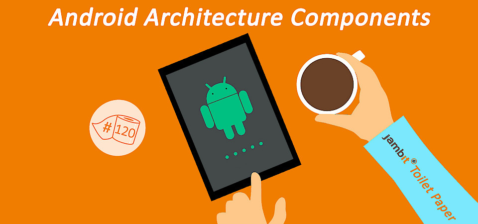 Android Architecture Components