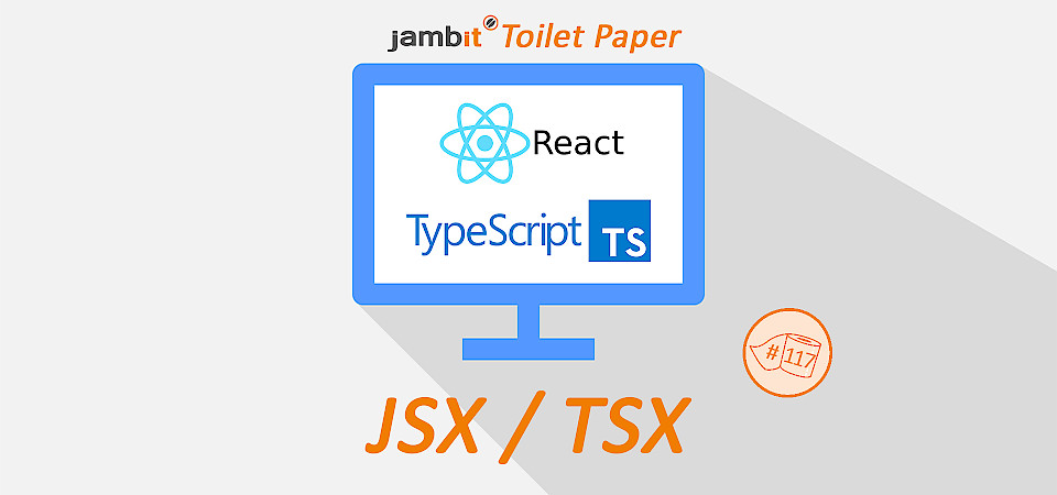 What is JSX / TSX and how to convert it into pure JavaScript code